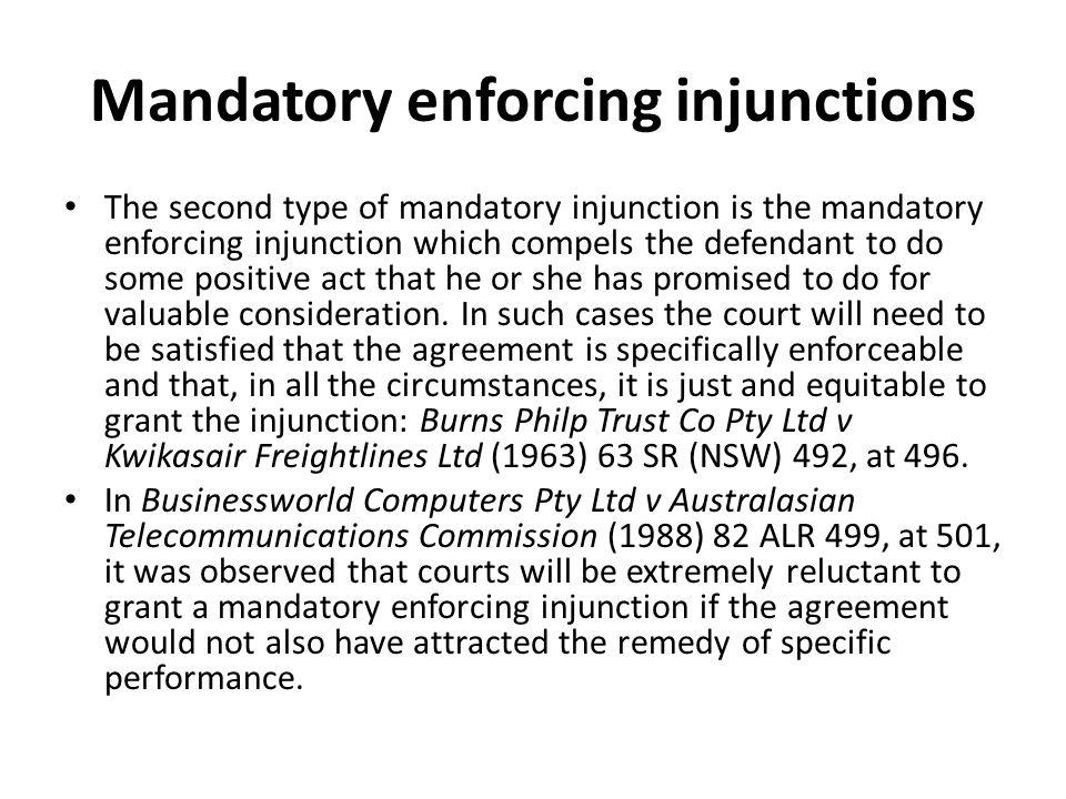 Mandatory enforcing injunctions