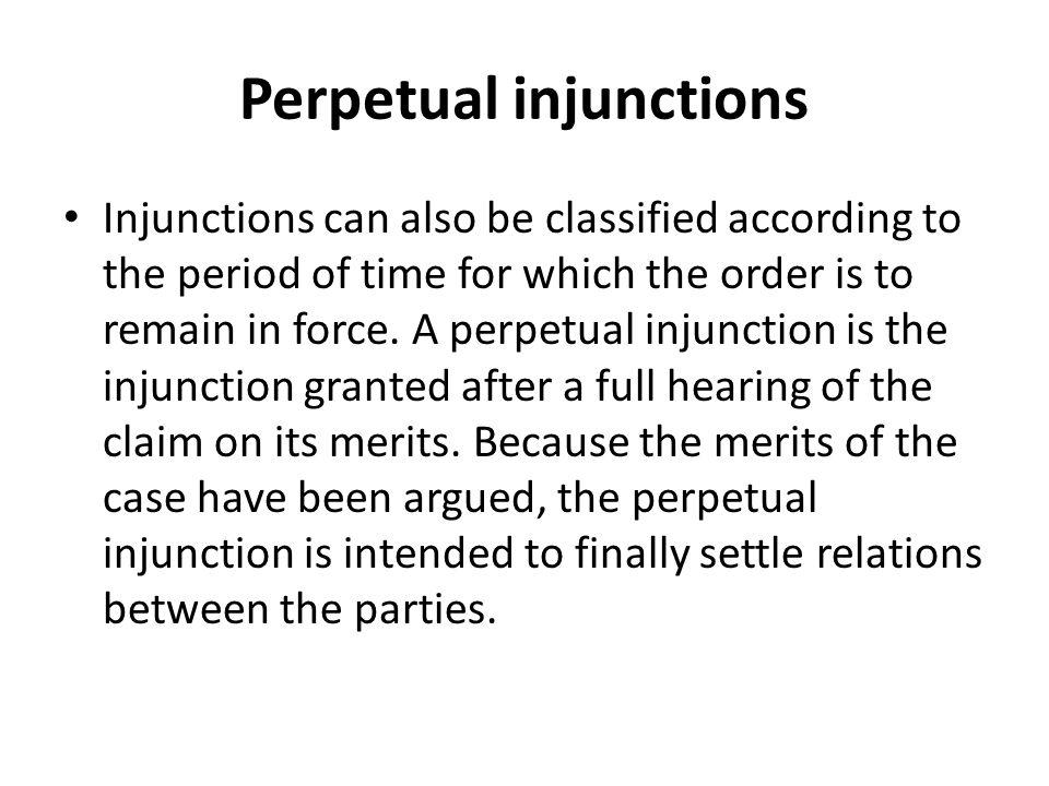 Perpetual injunctions
