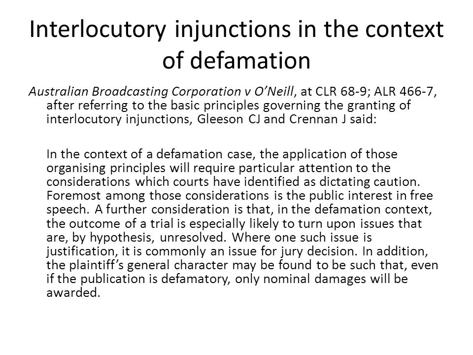 Interlocutory injunctions in the context of defamation