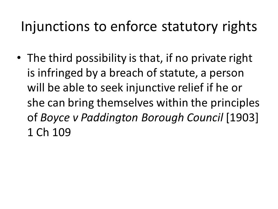 Injunctions to enforce statutory rights