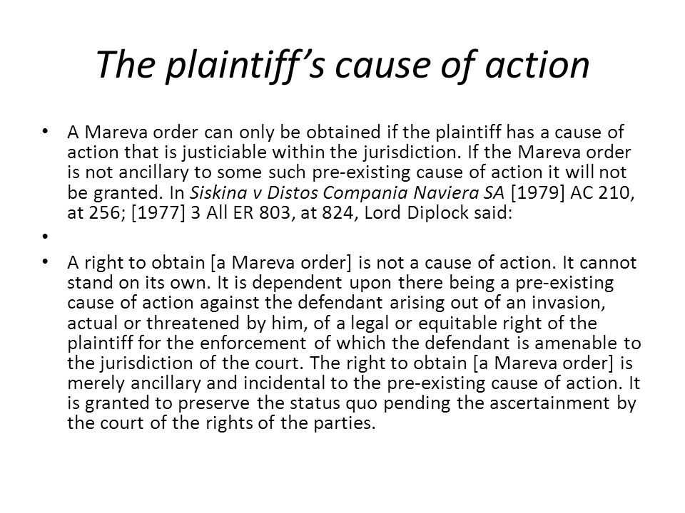 The plaintiff's cause of action