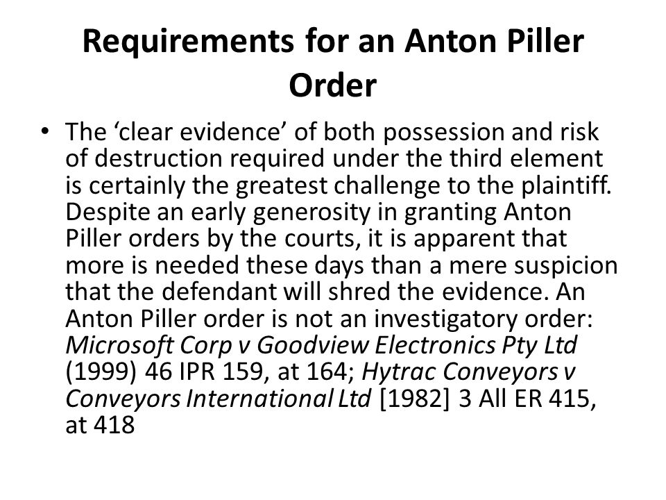 Requirements for an Anton Piller Order