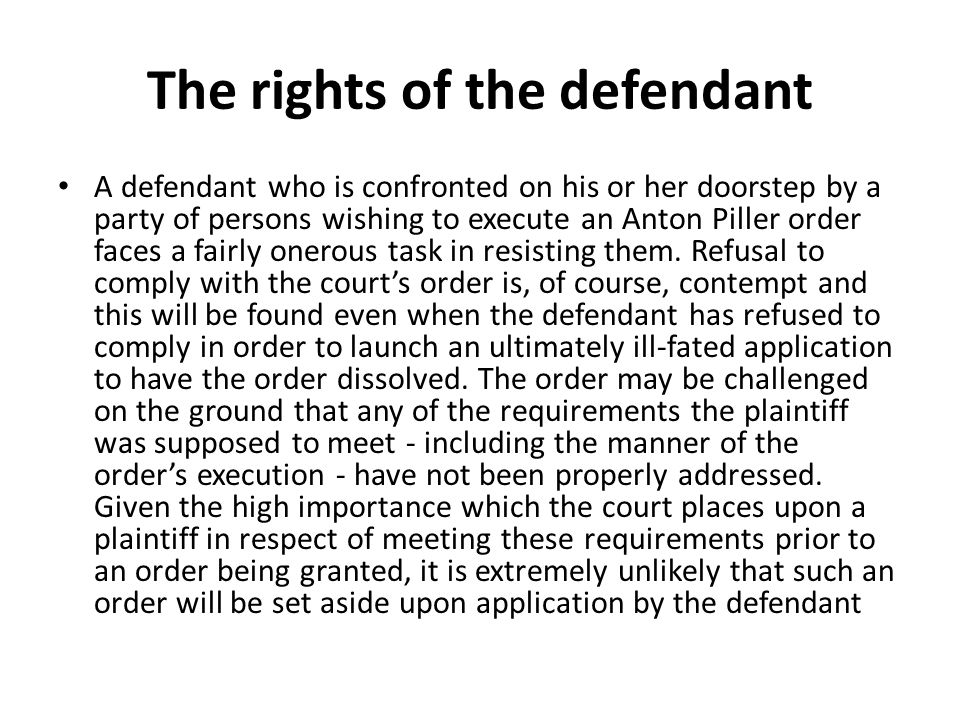 The rights of the defendant