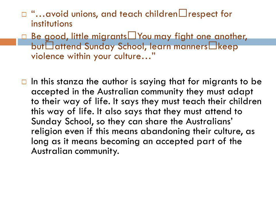 …avoid unions, and teach children respect for institutions