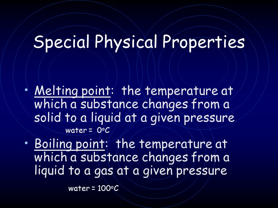 Special Physical Properties