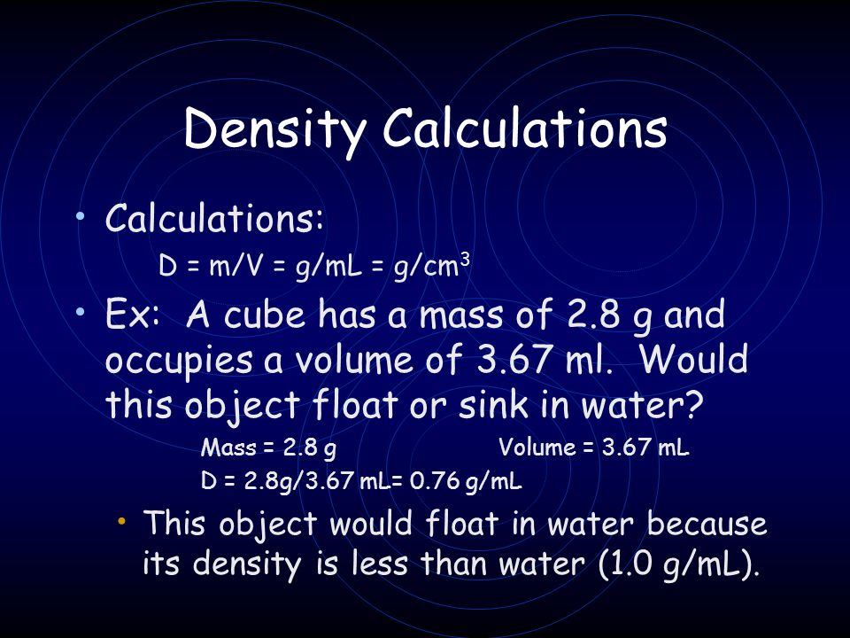 Density Calculations Calculations: