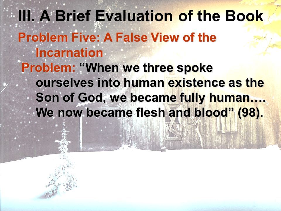 III. A Brief Evaluation of the Book