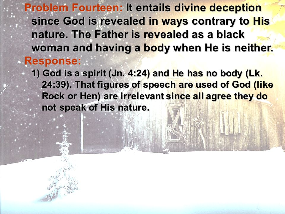 Problem Fourteen: It entails divine deception