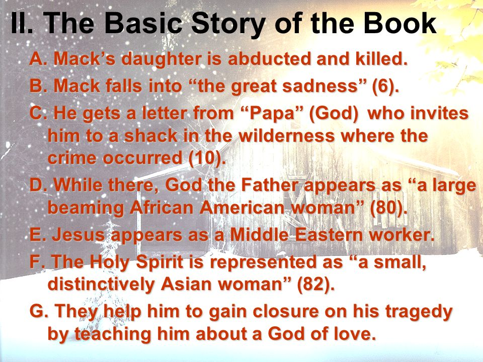 II. The Basic Story of the Book