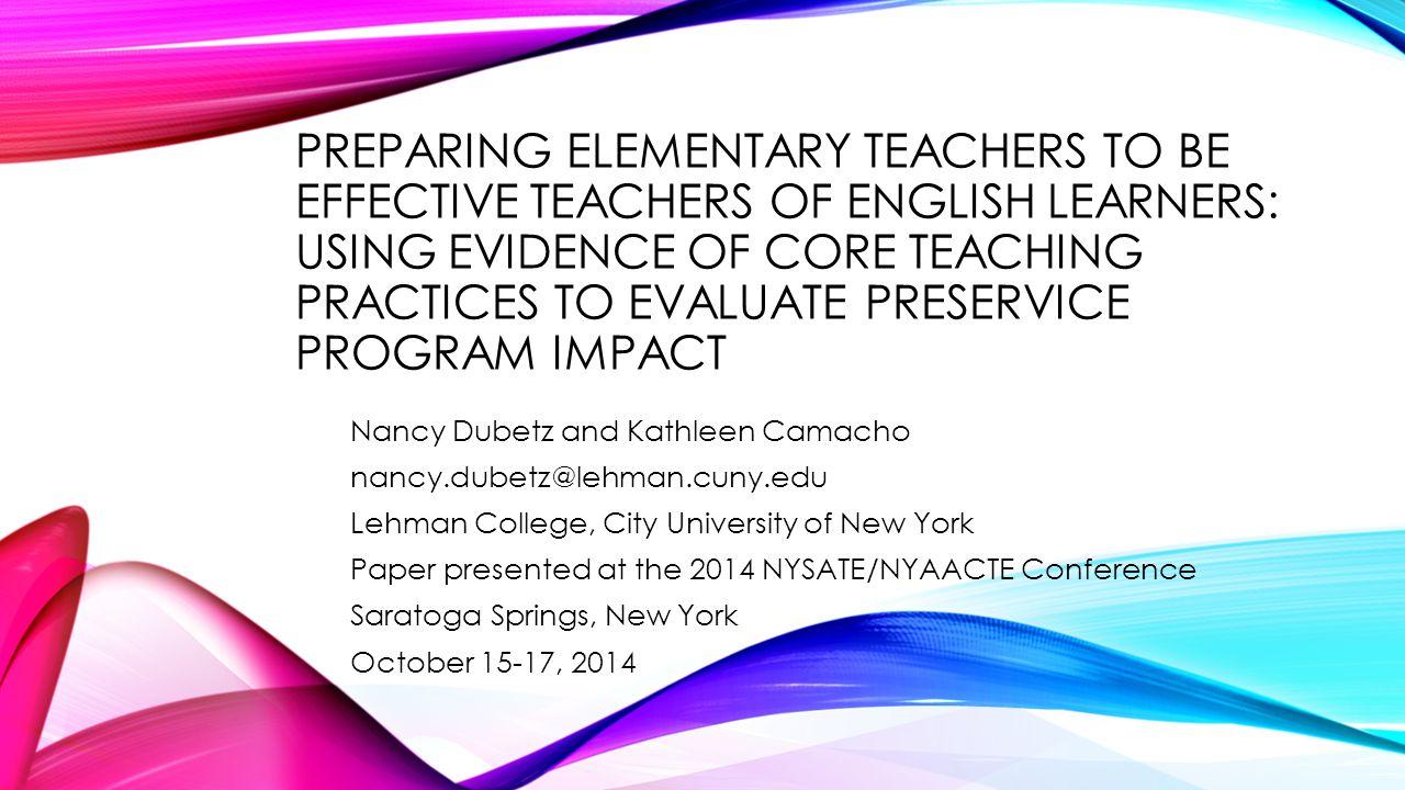 Preparing Elementary Teachers to Be Effective Teachers of English Learners: Using Evidence of Core Teaching Practices to Evaluate Preservice Program Impact