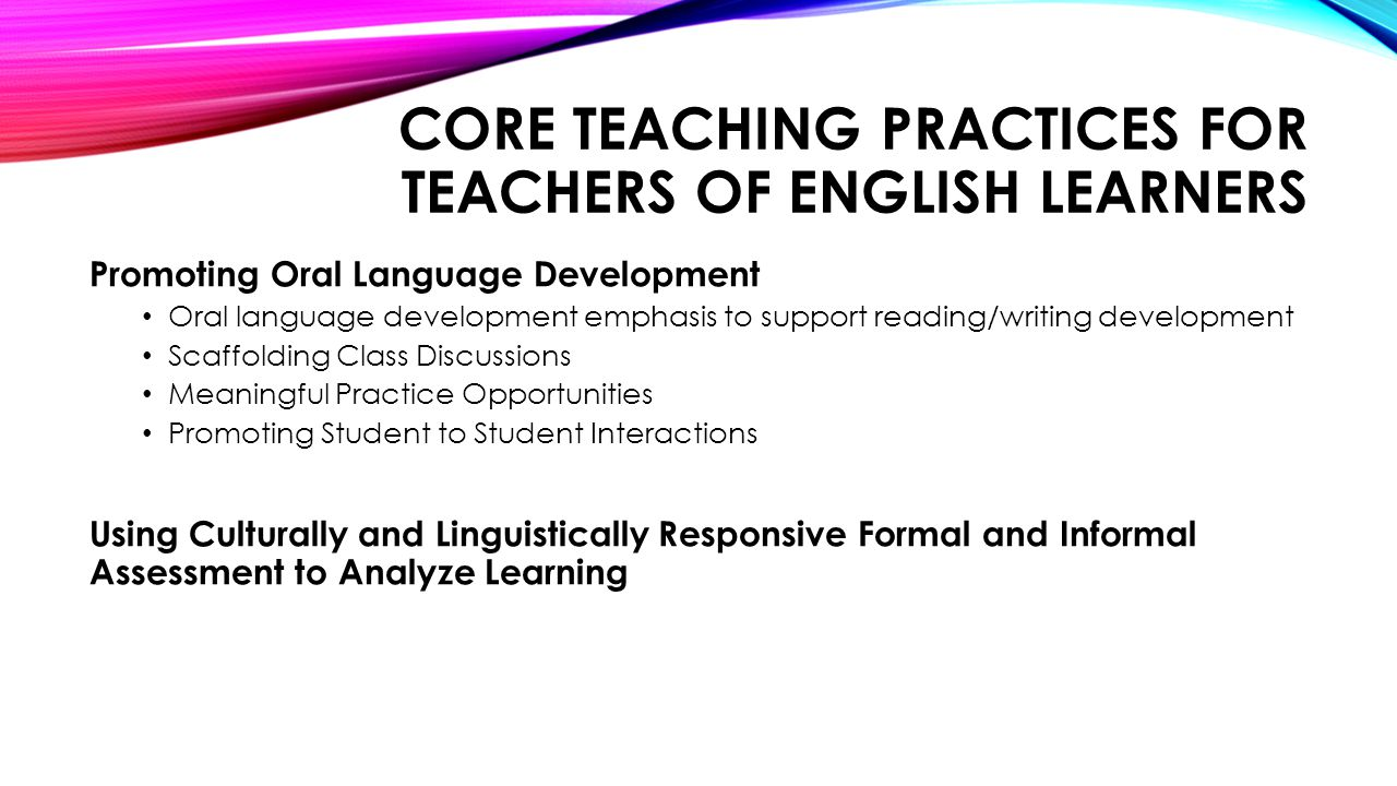 Core teaching Practices for teachers of English learners