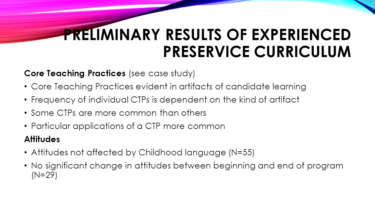 Preliminary Results of experienced preservice curriculum