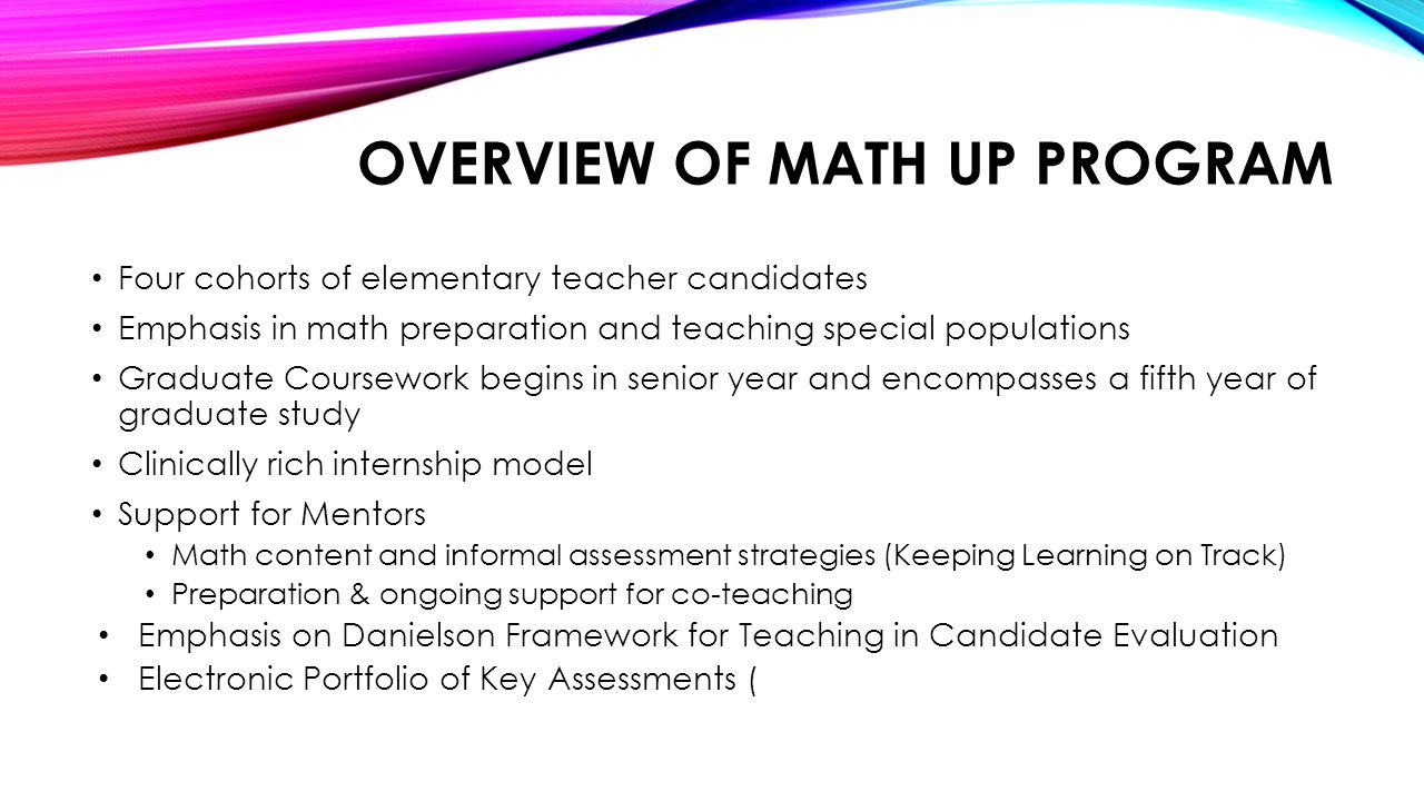 OVERVIEW OF MATH UP PROGRAM