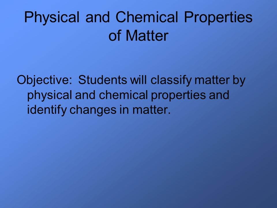 chemical and physical change in matter