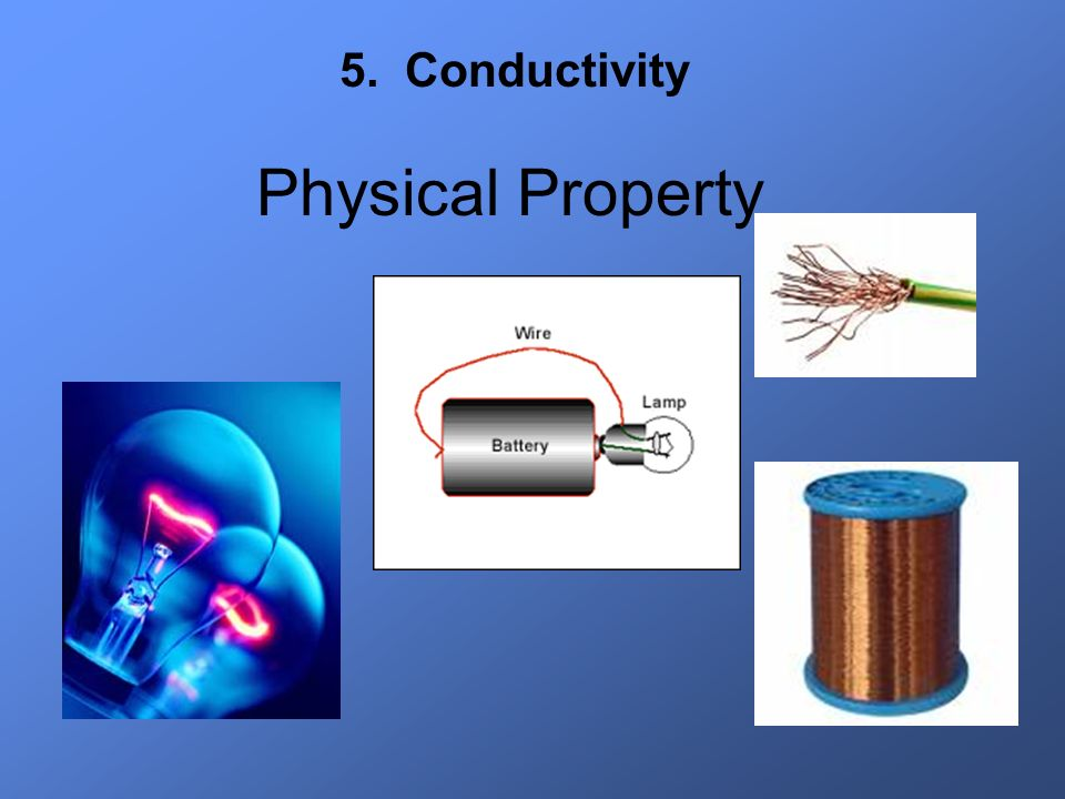 5. Conductivity Physical Property