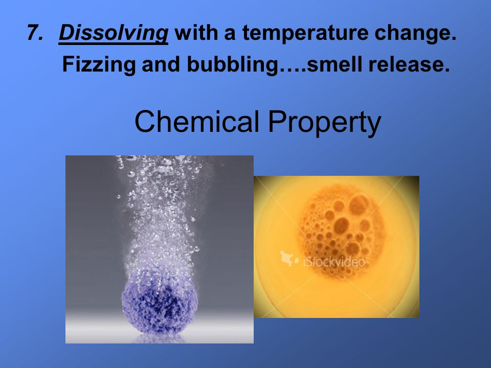 Chemical Property Dissolving with a temperature change.
