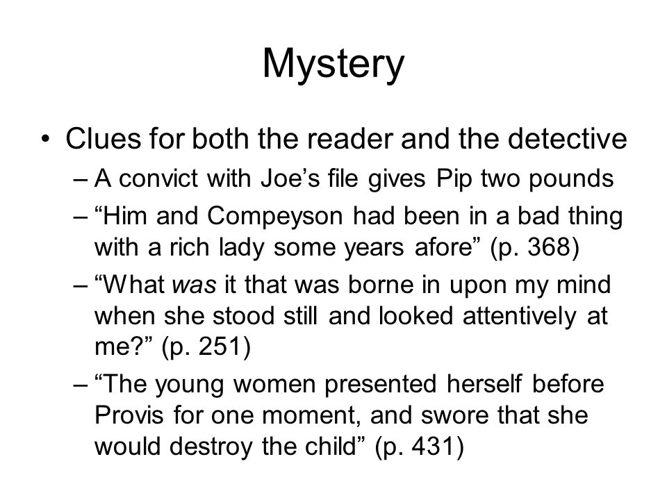 Mystery Clues for both the reader and the detective