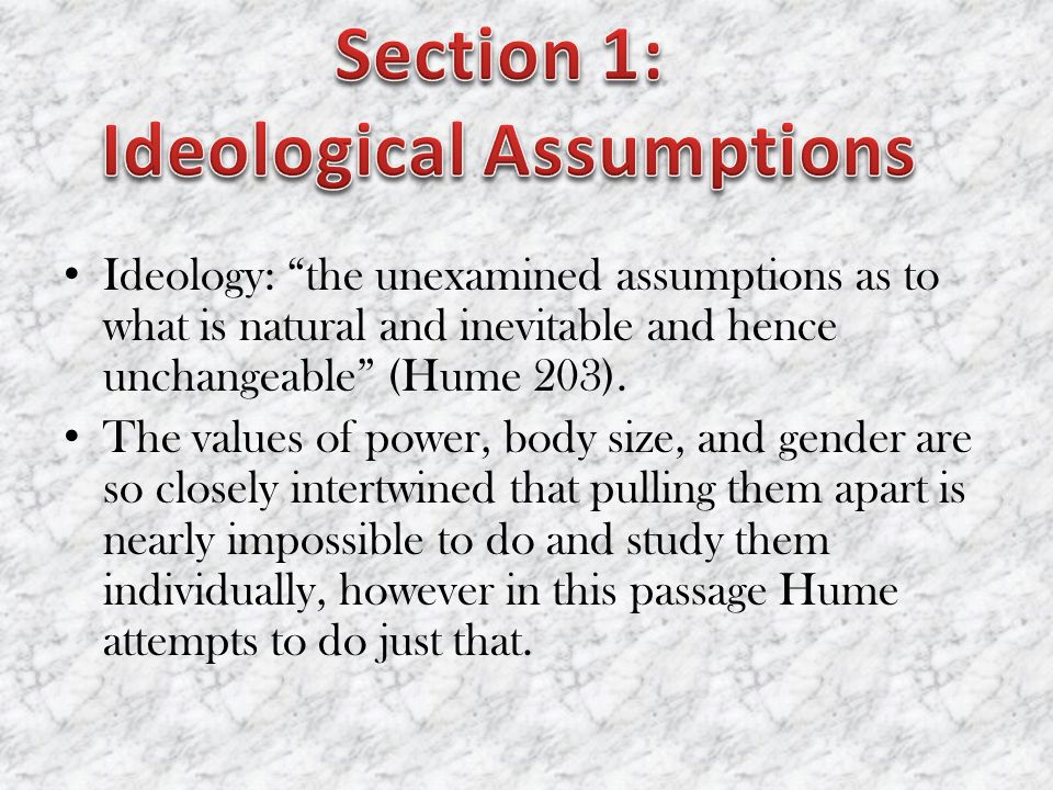 Ideological Assumptions