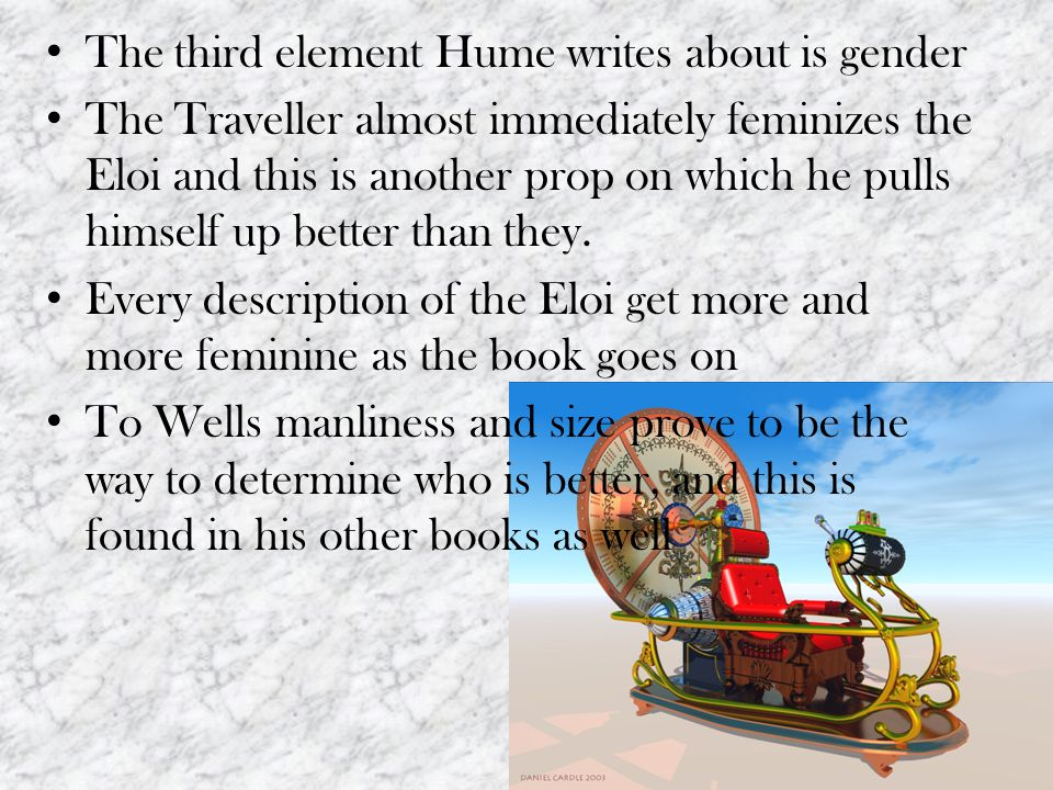 The third element Hume writes about is gender