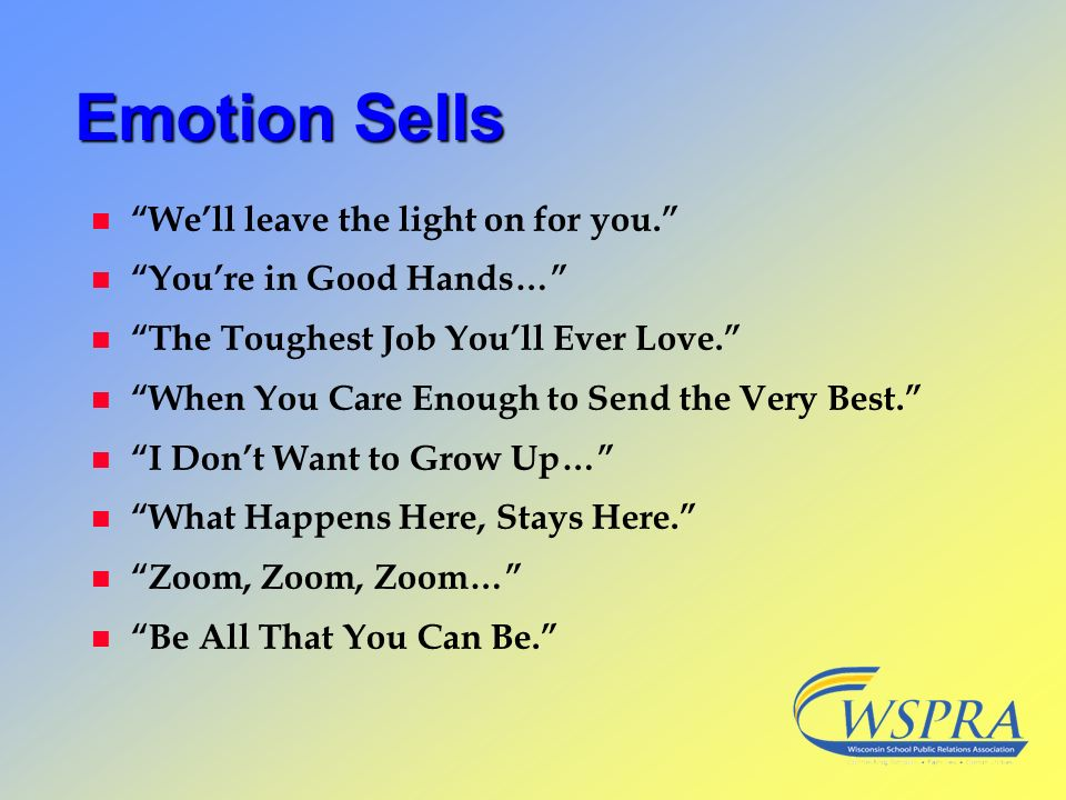 Emotion Sells We'll leave the light on for you.