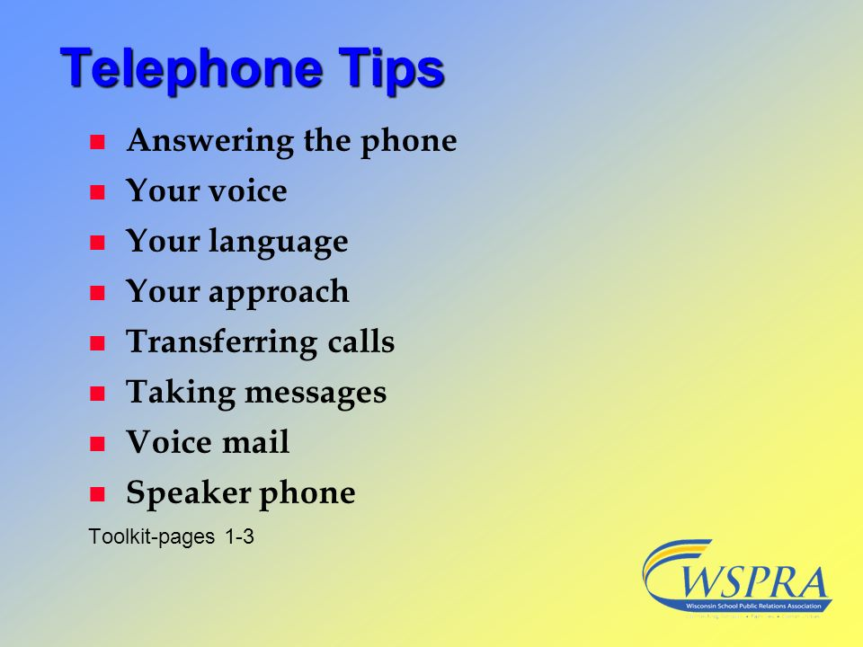 Telephone Tips Answering the phone Your voice Your language