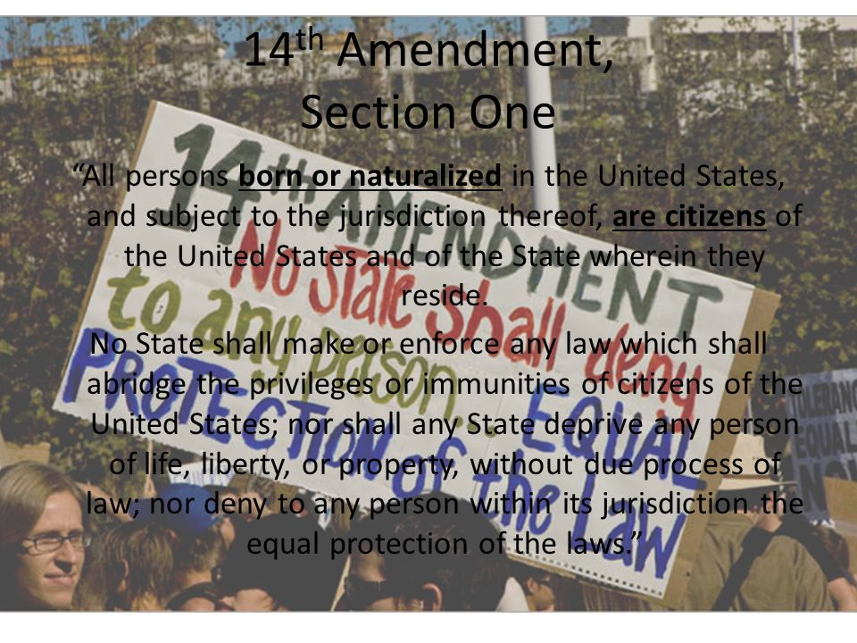 14th Amendment, Section One
