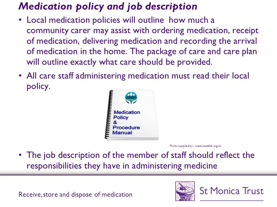 Medication policy and job description