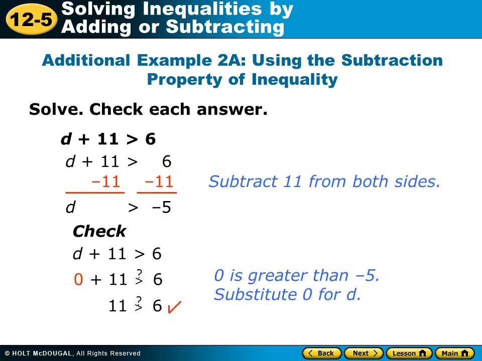 Additional Example 2A: Using the Subtraction Property of Inequality