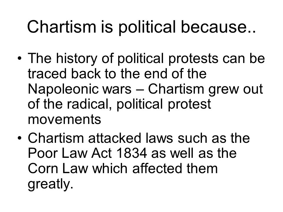 Chartism is political because..
