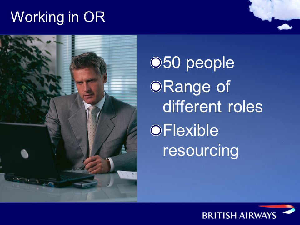 Range of different roles Flexible resourcing