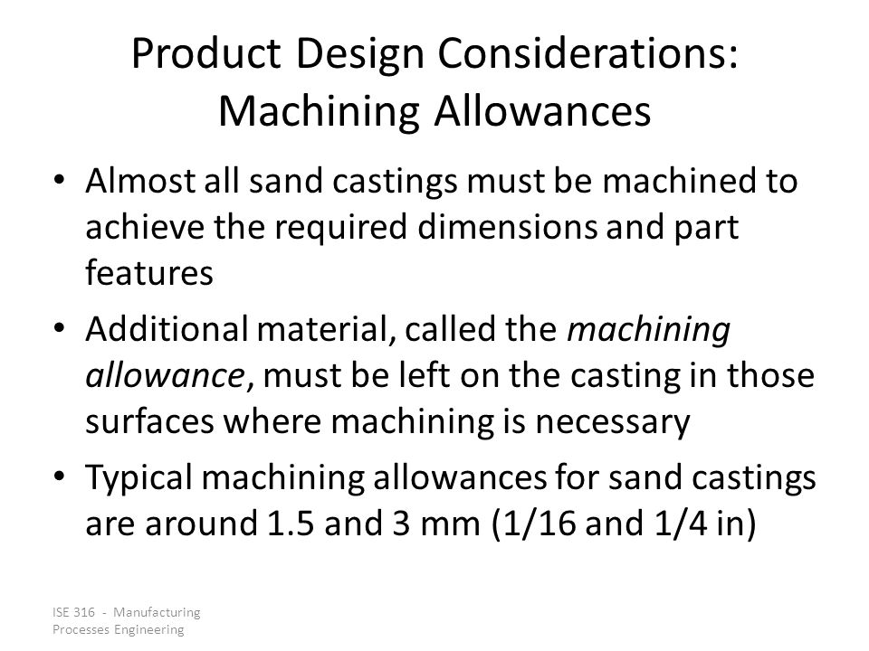 Product Design Considerations: Machining Allowances