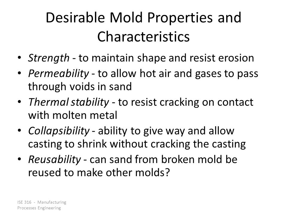 Desirable Mold Properties and Characteristics