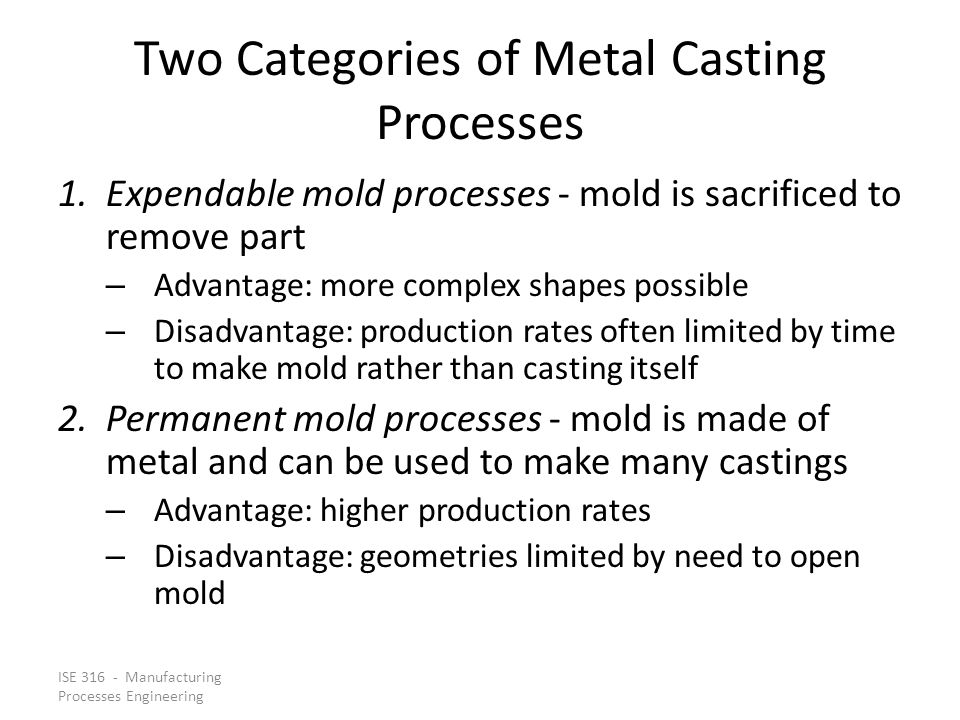 Two Categories of Metal Casting Processes