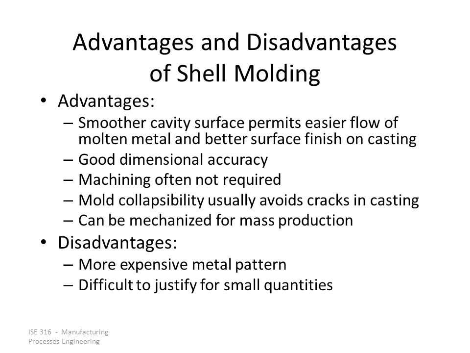 Advantages and Disadvantages of Shell Molding