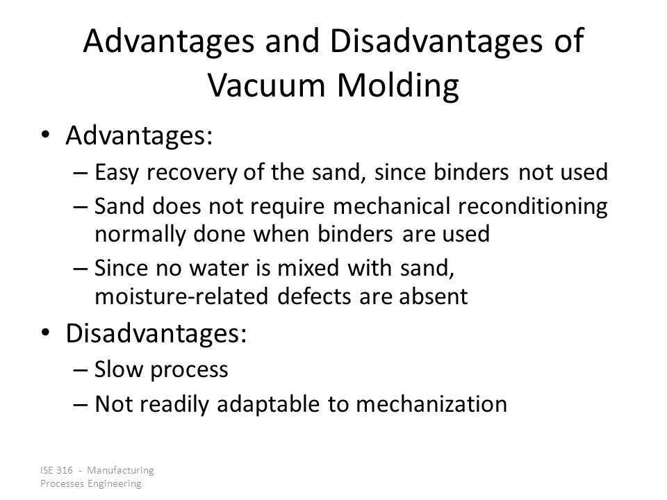 Advantages and Disadvantages of Vacuum Molding