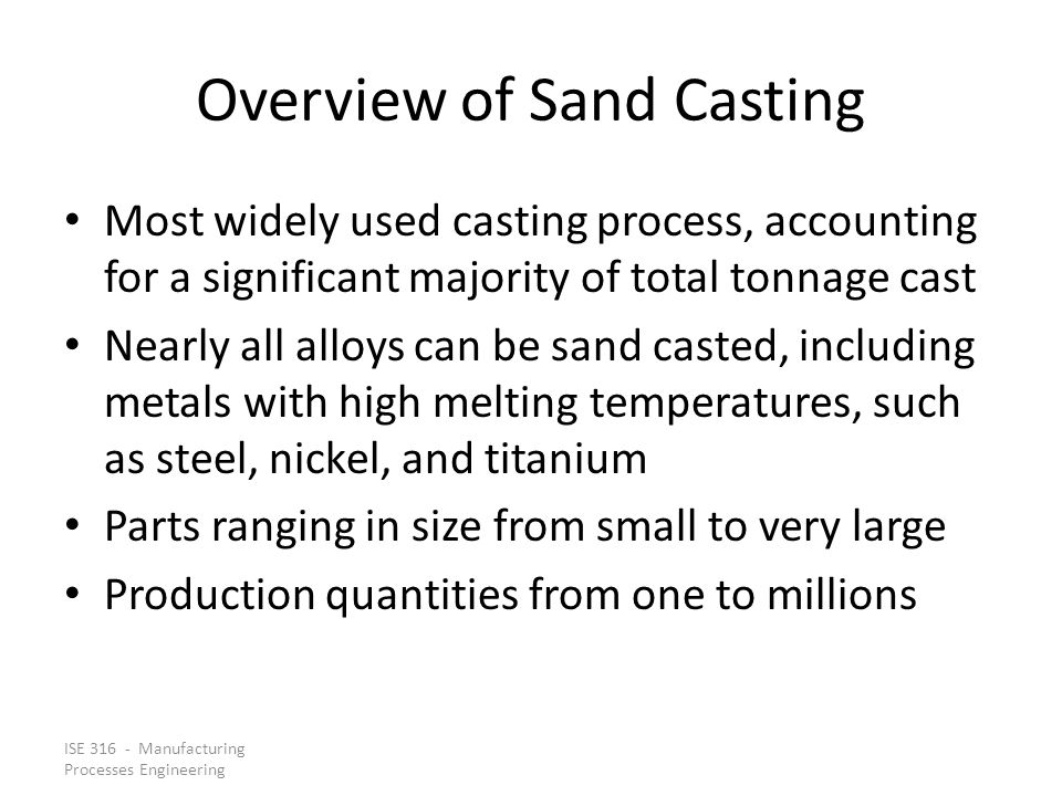 Overview of Sand Casting