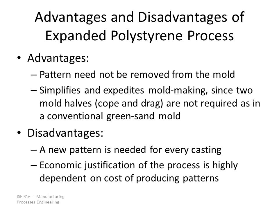 Advantages and Disadvantages of Expanded Polystyrene Process