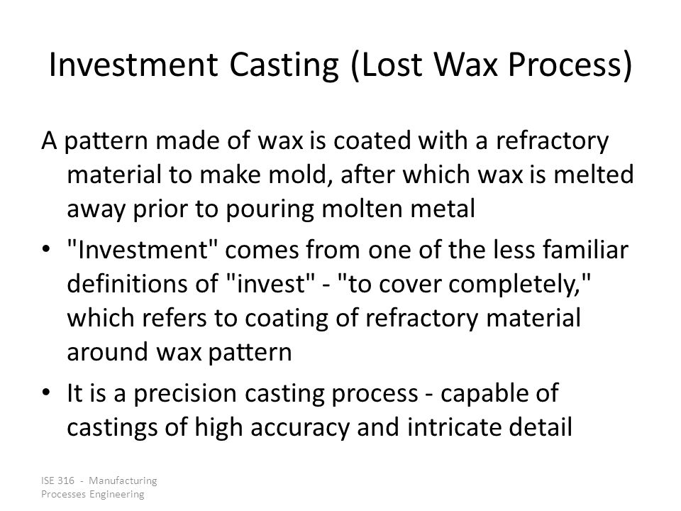 Investment Casting (Lost Wax Process)