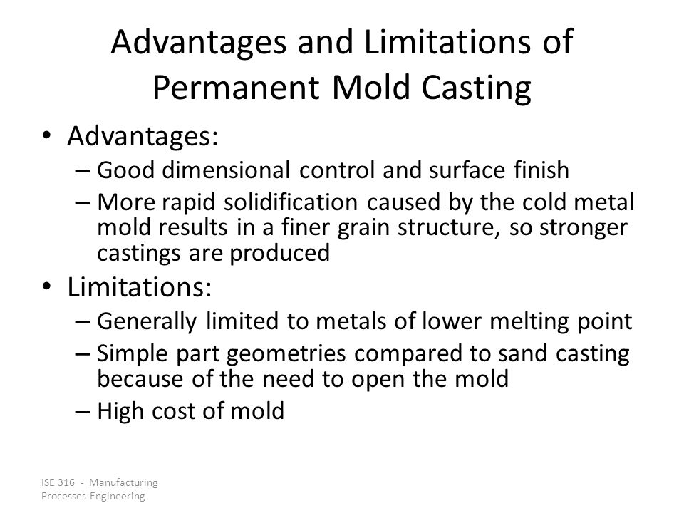 Advantages and Limitations of Permanent Mold Casting