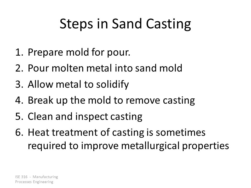 Steps in Sand Casting Prepare mold for pour.