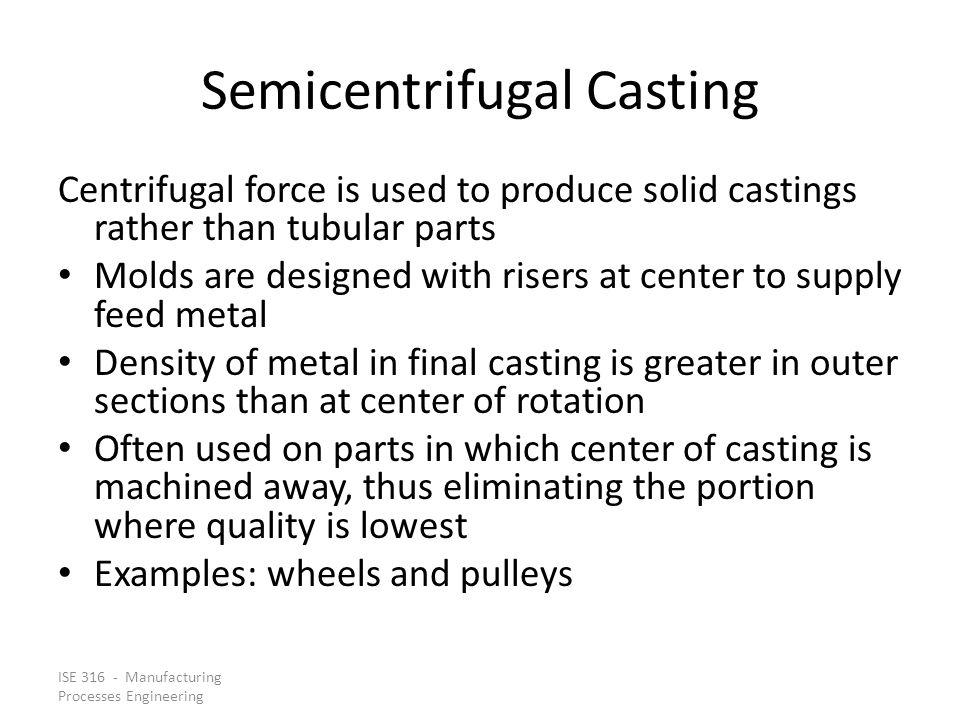 Semicentrifugal Casting
