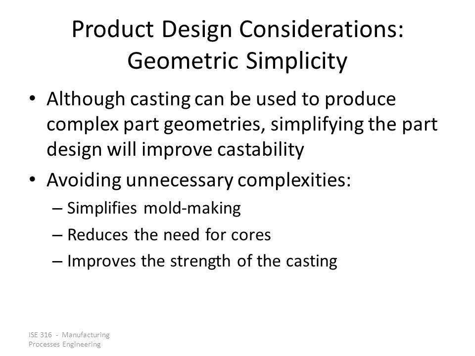 Product Design Considerations: Geometric Simplicity