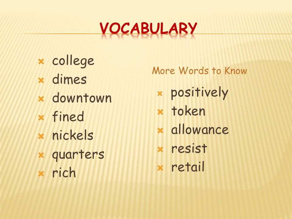 Vocabulary college dimes downtown fined nickels token quarters