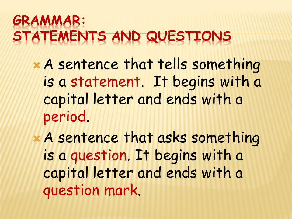 Grammar: Statements and questions