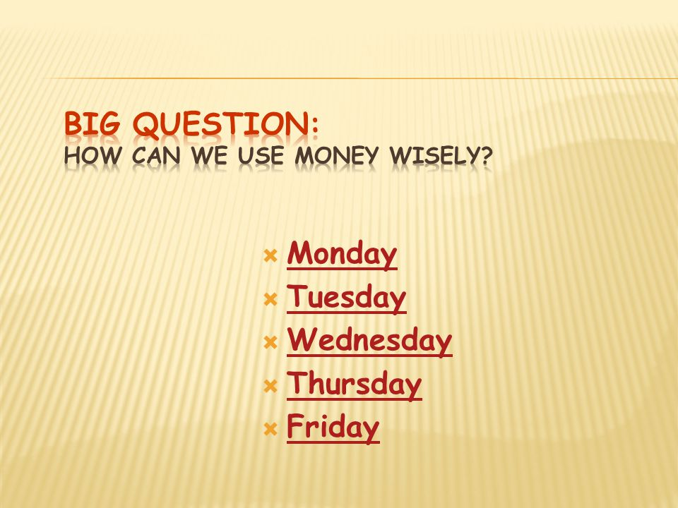 Big Question: How can we use money wisely