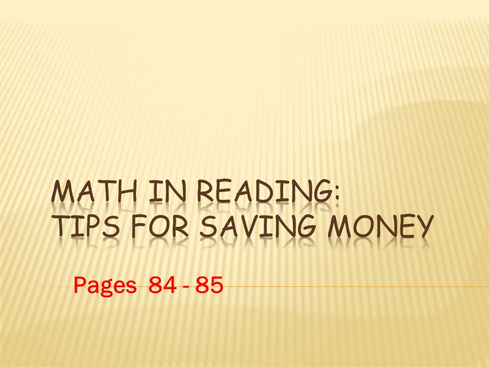 Math in Reading: Tips for Saving Money