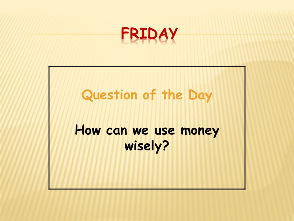 How can we use money wisely