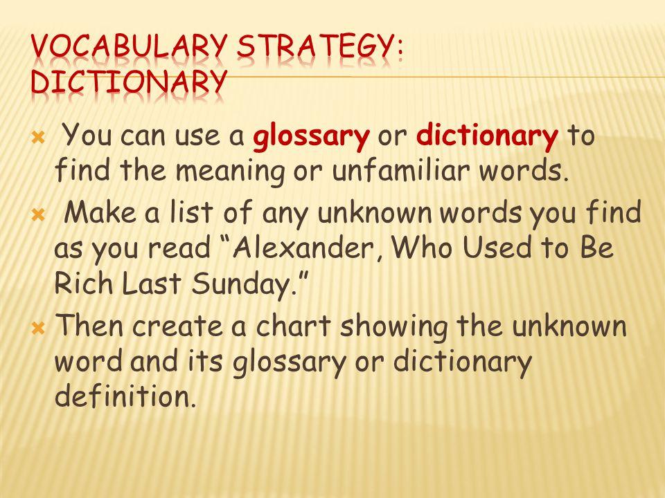 Vocabulary Strategy: Dictionary
