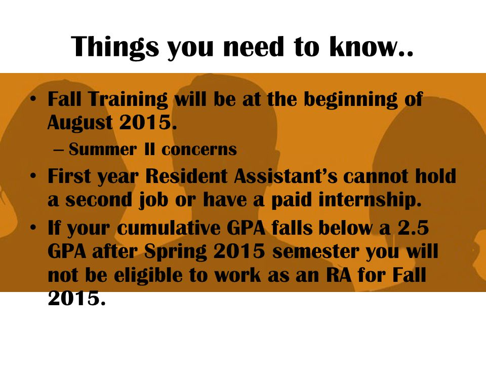 Things you need to know.. Fall Training will be at the beginning of August 2015. Summer II concerns.