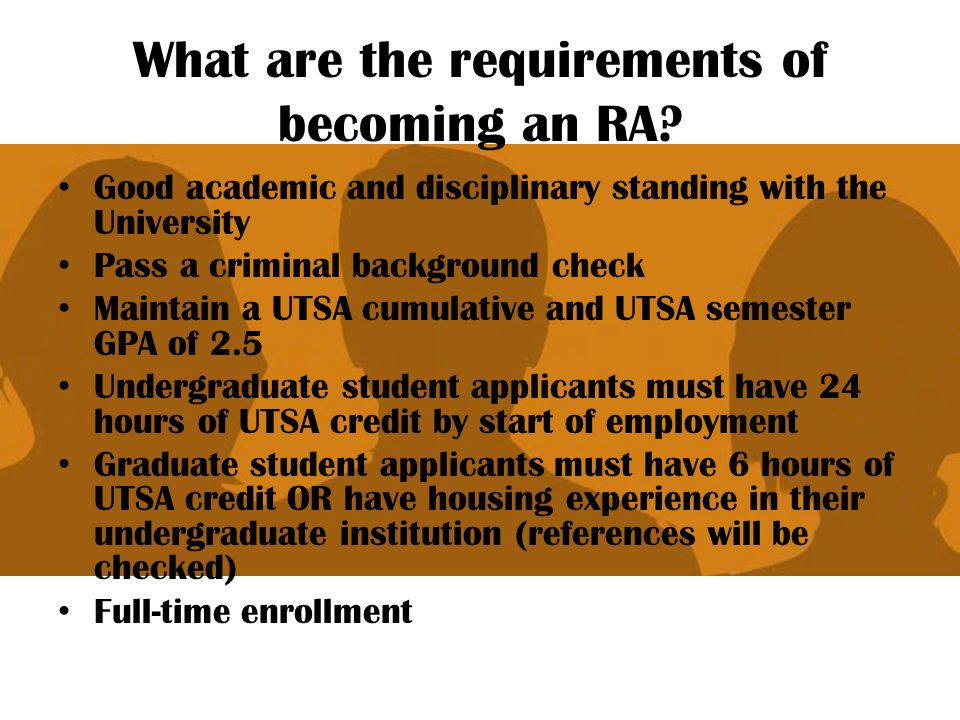 What are the requirements of becoming an RA